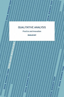 Qualitative Analysis By Ezzy, Douglas